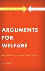 Arguments for Welfare (Rowman Littlefield International Policy Impacts)
