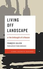 Living Off Landscape (Global Aesthetic Research)