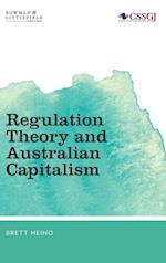 Regulation Theory and Australian Capitalism (Studies in Social and Global Justice)