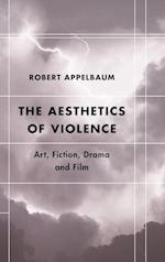 The Aesthetics of Violence (Futures of the Archive)