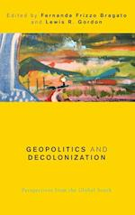 Geopolitics and Decolonization (Global Critical Caribbean Thought)