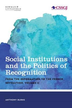 Social Institutions and the Politics of Recognition