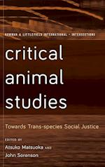 Critical Animal Studies (Rowman and Littlefield International Intersections)