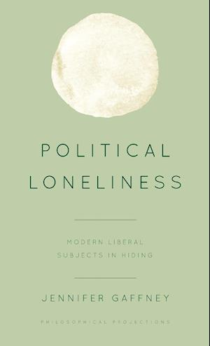 Political Loneliness