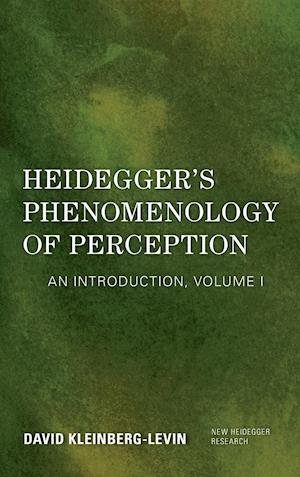 Heidegger's Phenomenology of Perception