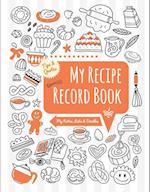 My Recipe Record Book (Notes Doodles)