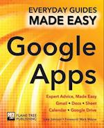Step-by-Step Google Apps (Everyday Guides Made Easy)