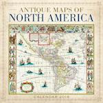 Antique Maps of North America Wall Calendar 2018