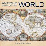 Antique Maps of the World Wall Calendar 2018 (Art Calendar)