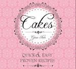 Cakes (Quick & Easy, Proven Recipes)