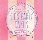 Kids' Party Cakes (Quick & Easy, Proven Recipes)