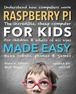 Raspberry Pi for Kids (Updated) Made Easy (Made Easy)