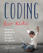 Coding for Kids (Updated for 2017-2018) (Made Easy)