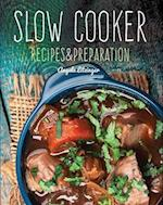 Slow Cooker (Recipes Preparation)