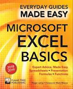 Microsoft Excel Basics (2018 Edition) (Everyday Guides Made Easy)