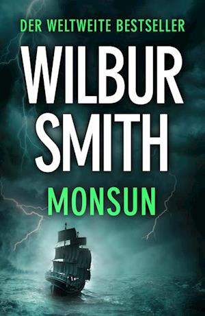 Monsun af Wilbur Smith