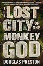 The Lost City of the Monkey God af Douglas Preston