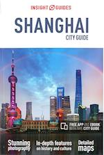 Insight Guides City Guide Shanghai (INSIGHT CITY GUIDES)
