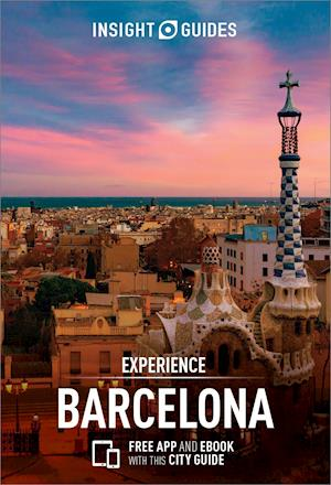 Bog, paperback Insight Guides Experience Barcelona af Insight Guides