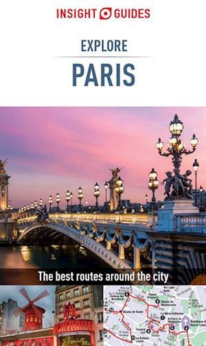 Insight Guides: Explore Paris af Insight Guides