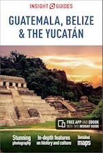 Insight Guides Guatemala, Belize and Yucatan (Insight Guides)