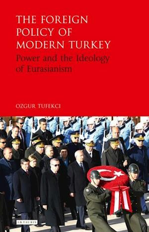 Foreign Policy of Modern Turkey