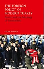 Foreign Policy of Modern Turkey af Ozgur Tufekci