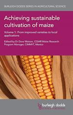 Achieving Sustainable Cultivation of Maize Volume 1 (Burleigh Dodds Series in Agricultural Science, nr. 1)