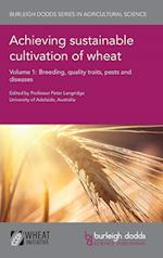 Achieving Sustainable Cultivation of Wheat Volume 1 (Burleigh Dodds Series in Agricultural Science, nr. 5)
