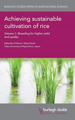 Achieving Sustainable Cultivation of Rice (Burleigh Dodds Series in Agricultural Science, nr. 1)