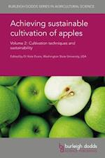Achieving Sustainable Cultivation of Apples (Burleigh Dodds Series in Agricultural Science, nr. 19)
