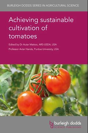 Achieving sustainable cultivation of tomatoes