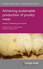 Achieving Sustainable Production of Poultry Meat Volume 2 (Burleigh Dodds Series in Agricultural Science, nr. 14)