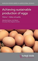 Achieving sustainable production of eggs (Burleigh Dodds Series in Agricultural Science, nr. 1)