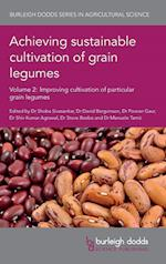 Achieving sustainable cultivation of grain legumes (Burleigh Dodds Series in Agricultural Science, nr. 2)