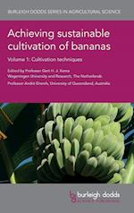 Achieving Sustainable Cultivation of Bananas (Burleigh Dodds Series in Agricultural Science, nr. 40)