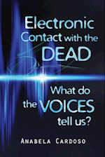 Electronic Contact With the Dead: What Do the Voices Tell Us?