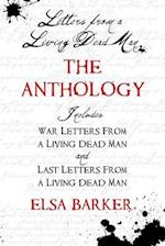 Letters From A Living Dead Man: The Anthology