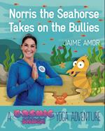 Cosmic Kids Yoga Adventure: Norris the Seahorse Takes on the Bullies