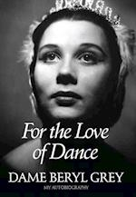 For the Love of Dance (Oberon Books)