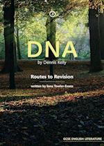 DNA by Dennis Kelly: Routes to Revision