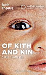 Of Kith and Kin (Oberon Modern Plays)
