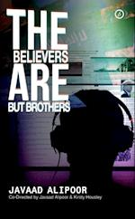 Believers Are But Brothers (Oberon Modern Plays)