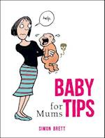 Baby Tips for Mums (Baby Tips)