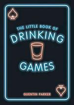 The Little Book of Drinking Games (The Little Book of)