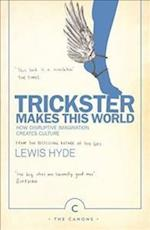 Trickster Makes This World (The Canons)