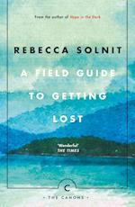 A Field Guide To Getting Lost (The Canons)