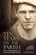 Ten Years on the Parish (Liverpool English Texts and Studies Lup)