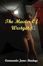 The Master Of Westgate af Commander James Bondage