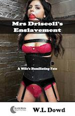 Mrs Driscoll's Enslavement: A Wife's Humiliating Fate